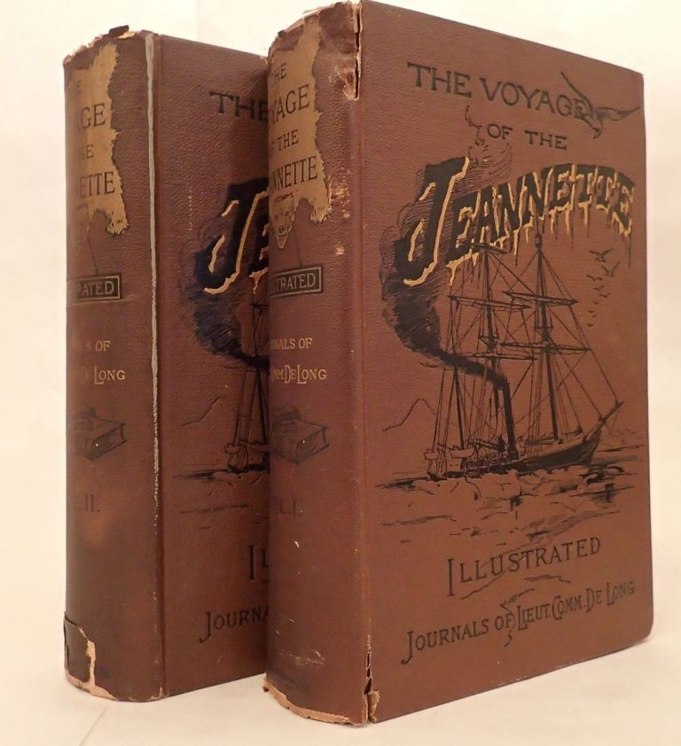 The Voyage Of The Jeannette. The Ship And Ice Journals Of George W. De Long, Lieutenant-Commander U.S.N., And Commander Of The Polar Expedition Of 1879-1881. Edited By His Wife, Emma De Long. George W. DE LONG.