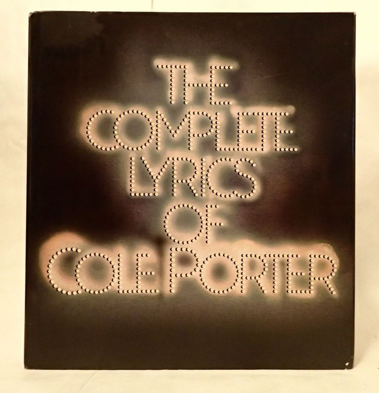 THE COMPLETE LYRICS OF COLE PORTER. Robert. Updike Kimball, Alfred, John . Drake, intro, ownership copy.