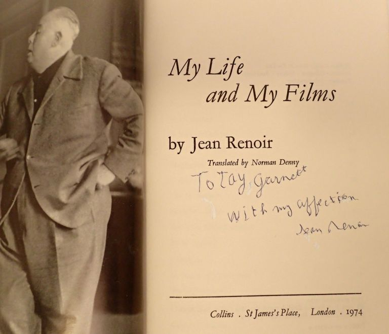 MY LIFE AND MY FILMS. Jean Renoir, Tay Garnett.
