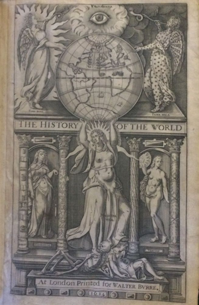 THE HISTORIE OF THE WORLD. Sir Walter Ralegh, Raleigh.