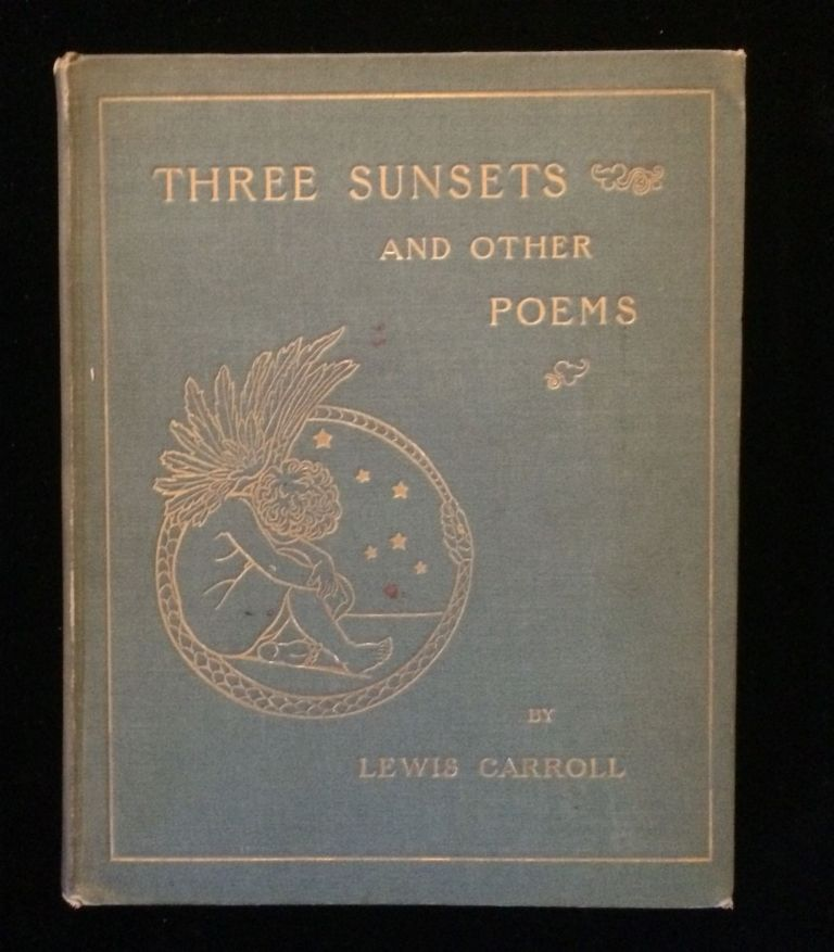 THREE SUNSETS AND OTHER POEMS. Lewis J. Thomson Carroll, E. Gertrude, illustrations.