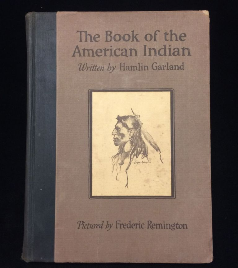 The Book of the American Indian. Hamlin. Frederic Remington Garland, illustrations.