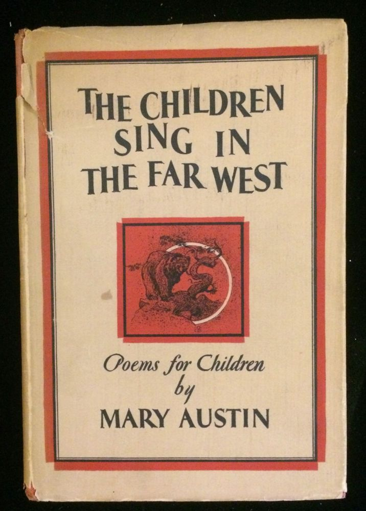 Children Sing in the Far West: Poems for Children. Mary. Cassidy Austin, Gerald.