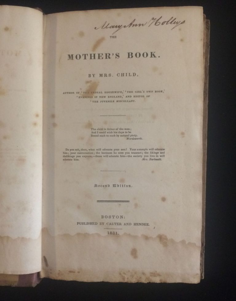 MOTHER'S BOOK BY MRS. CHILD. Mrs Child.