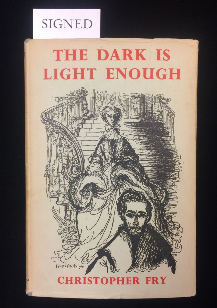 THE DARK IS LIGHT ENOUGH. Christopher. . Searle Fry, Ronald, Dame Edith Evans, dustjacxket art.