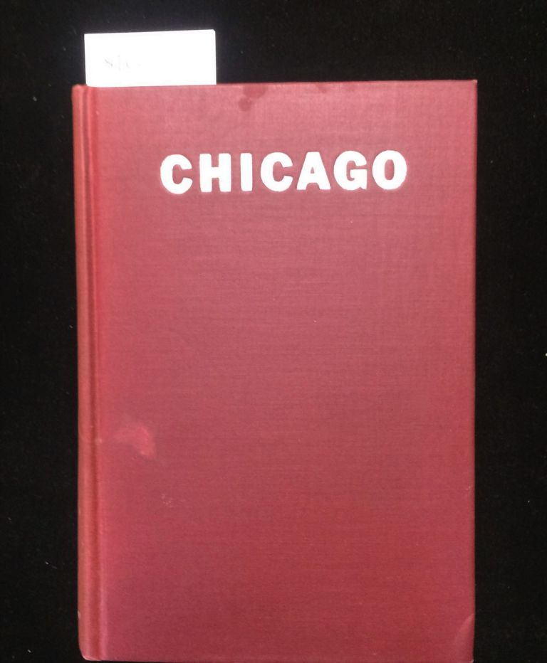 Chicago: The History of Its Reputation. Lloyd LEWIS, Henry Justin SMITH.