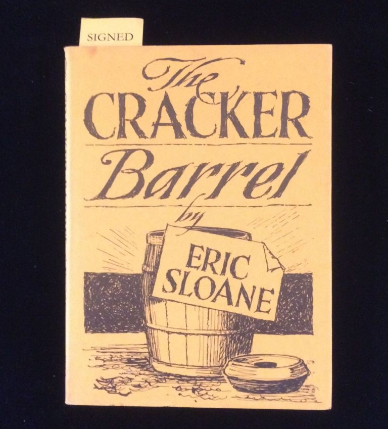 THE CRACKER BARREL. Eric Sloane.