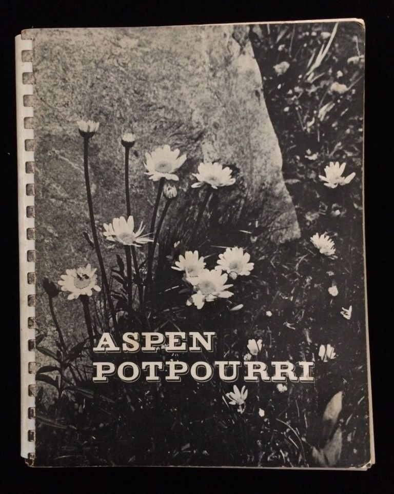 ASPEN POTPOURRI: A COLLECTION OF ASPEN RECIPES AND IDEAS. Mary Eshbaugh Hayes.