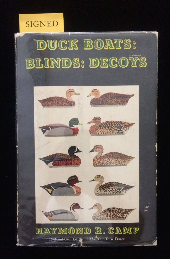 DUCK BOATS: BLINDS: DECOYS and Eastern Seaboard Wildfowling. Raymond R. Camp.