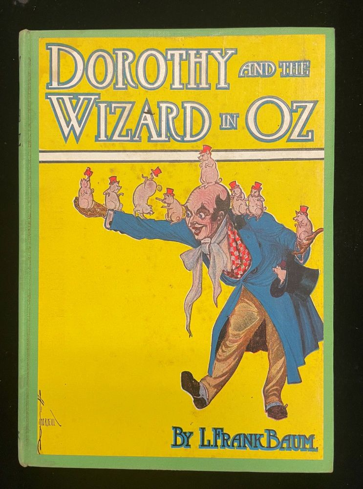 DOROTHY AND THE WIZARD IN OZ. L. Frank Baum.