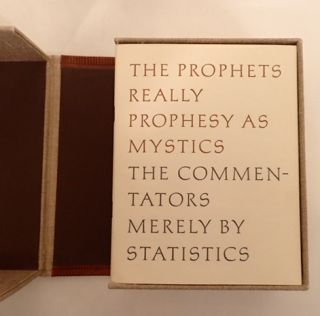 THE PROPHETS REALLY PROPHESY AS MYSTICS, THE COMMENTATORS MERELY BY STATISTICS. 21 VOLUMES