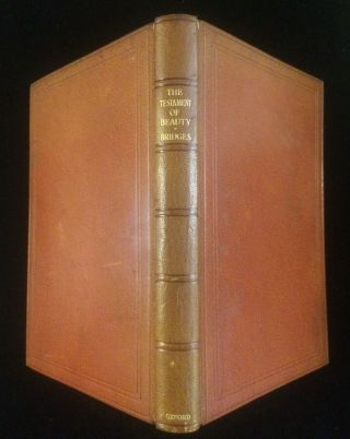 The Testament of Beauty: A Poem in Four Books. Robert. Willam Edwin Rudge Bridges, printer