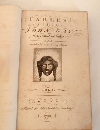 FABLES by John Gay, with a Life of the Author and embellished with seventy plates. John Gay
