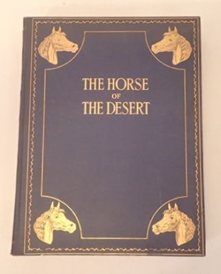 THE HORSE OF THE DESERT. WILLIAM ROBINSON BROWN.
