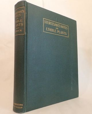 STURTEVANT's NOTES ON EDIBLE PLANTS. U. P. Hedrick