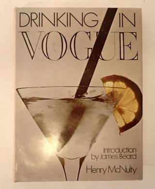 DRINKING IN VOGUE. Helen. Beard McNulty, James, introduction.