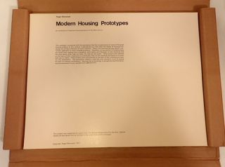 MODERN HOUSING PROTOTYPES: AN EXHIBITION OF IMPORTANT HOUSING PROJECTS OF THE 20TH CENTURY. Roger Sherwood.