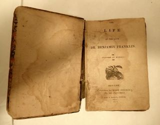 THE LIFE OF THE LATE BENJAMIN FRANKLIN WRITTEN BY HIMSELF. Benjamin Franklin, Langdon Marvin