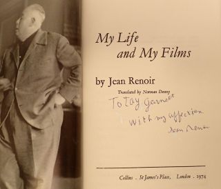 MY LIFE AND MY FILMS. Jean Renoir, Tay Garnett