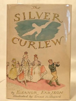 THE SILVER CURLEW. Eleanor Farjeon.