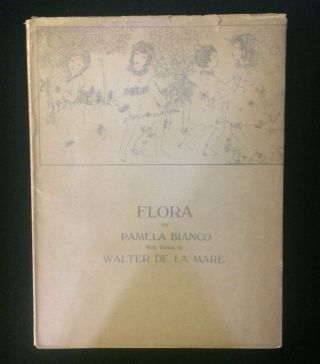 FLORA: A BOOK OF DRAWINGS. Walter . Bianco de la Mare, Pamela, poems, drawings