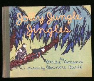 JOLLY JUNGLE JINGLES. Ottilie Amend, Eleanore Barte