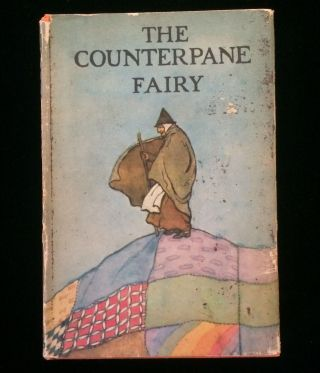 THE COUNTERPANE FAIRY. Katherine Pyle