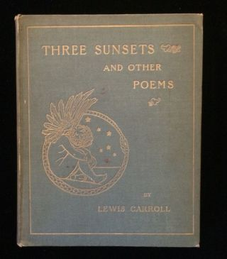 THREE SUNSETS AND OTHER POEMS. Lewis J. Thomson Carroll, E. Gertrude, illustrations