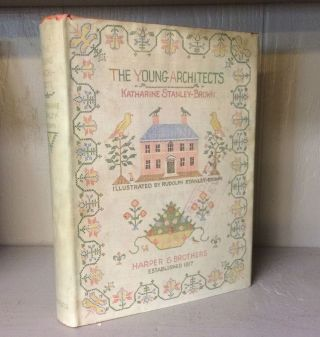 The Young Architects. Katharine Stanley-Brown