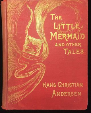 The Little Mermaid. And Other Stories. Translated by R. Nisbet Bain. Illustrated by J. R....