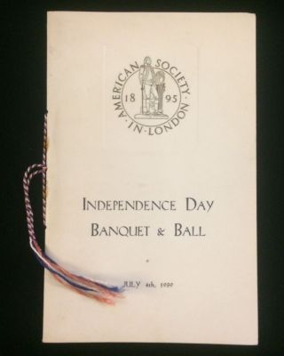 INDEPENDENCE DAY BANQUET & BALL.. MENU, PROGRAMME, LIST OF GUESTS AND PLAN OF TABLES. JULY 4th,...