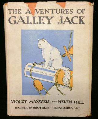 "The Adventures of Galley Jack, Ship's Cat to the ""Susan P. Meservey"" Violet Maxwell, Helen Hill"