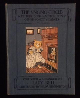 The Singing Circle A Picture Book of Action Songs Other Songs and Dances. Lady Florence ....