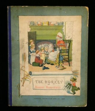 THE HORKEY: A BALLAD. Robert. Cruiskshank Bloomfield, George, F. C. Burnand