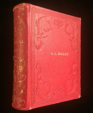 THE LEGISLATIVE MANUAL OF THE STATE OF NEW YORK, FOR 1860. Oliver Luther Holley
