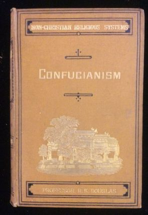 Confucianism And Taouism. Sir Robert K. Douglas