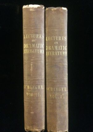 COURSE OF LECTURES ON DRAMATIC ART AND LITERATURE (2 volumes). Augustus William. Black Schlegel,...