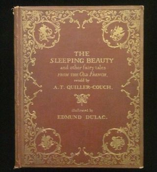 THE SLEEPING BEAUTY and other fairy tales From the Old French retold by A.T. Quiller-Couch....