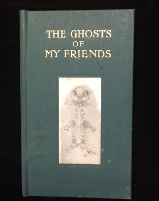 THE GHOSTS OF MY FRIENDS. Cecil Henland
