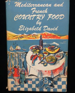 A Book of Mediterranean Food [with] French Country Cooking. Elizabeth. Minton David, John,...