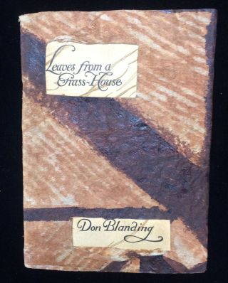 LEAVES FROM A GRASS-HOUSE. Don. Schiuffer Blanding, Jean Bernard, cover design