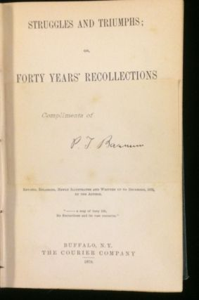 STRUGGLES AND TRIUMPHS; OR, FORTY YEARS' RECOLLECTIONS