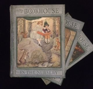 MY BOOKHOUSE: IN THE NURSERY; UP ONE PAIR OF STAIRS; THROUGH FAIRY HALLS; THE TREASURE CHEST; FROM THE TOWER WINDOW; (and) THE LATCH KEY (6 volumes, complete)