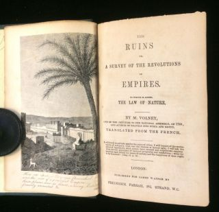 THE RUINS OR, A SURVEY OF THE REVOLUTIONS OR EMPIRES. TO WHICH IS ADDED THE LAW OF NATURE