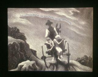 THE LITHOGRAPHS OF THOMAS HART BENTON Thomas Hart (art of). Thomas Hart . Fath Benton,...