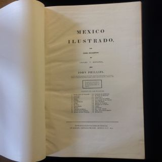 MEXICO ILLUSTRATED WITH DESCRIPTIVE LETTER-PRESS IN ENGLISH AND SPANISH